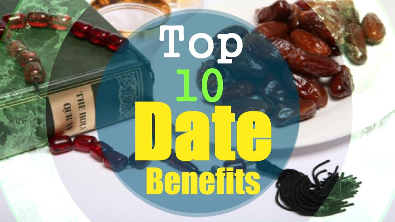 Top 10 benefits of dates educational video part 1 dawah islam top 10 benefits of dates educational video part 1 dawah islam channel forumfinder Choice Image