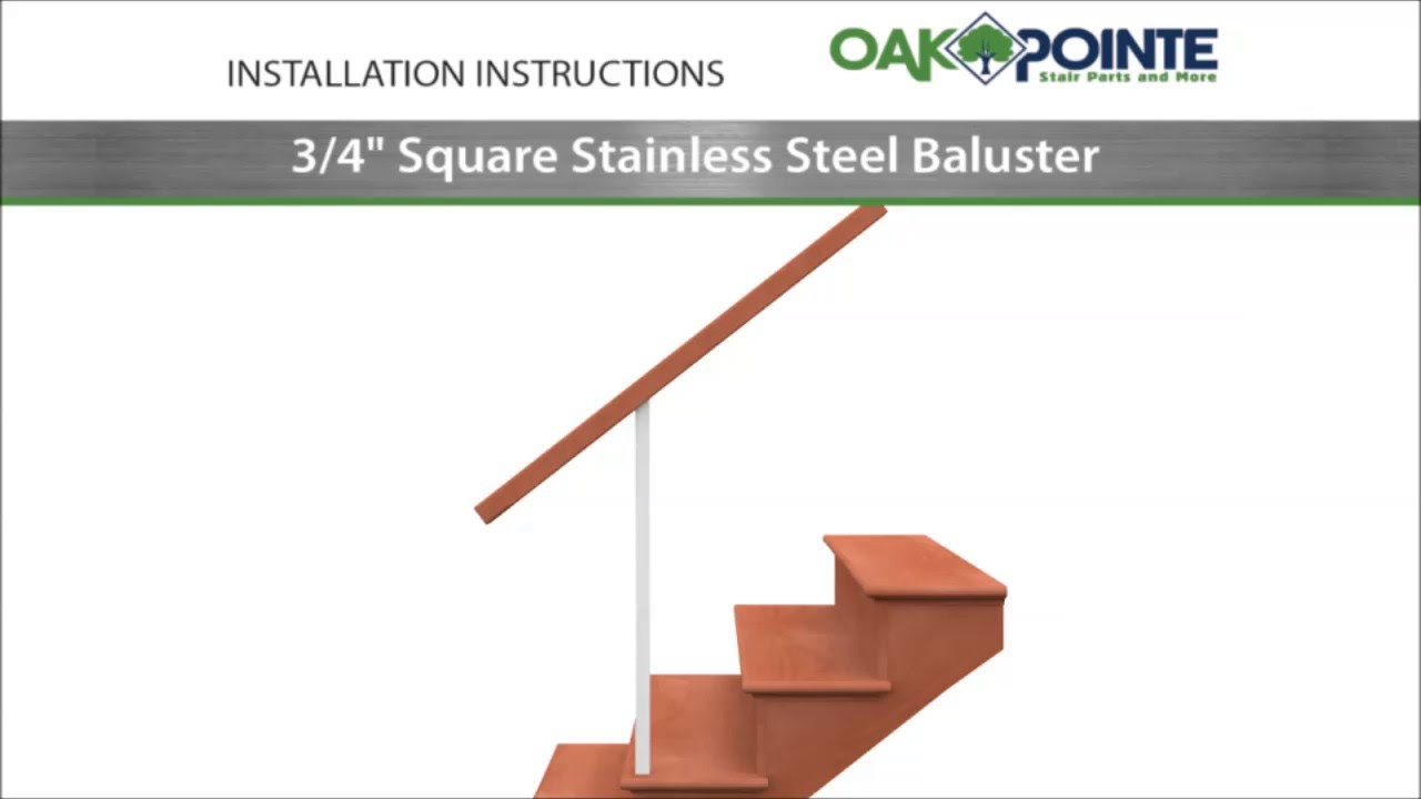 Square Stainless Baluster Installation. Oak Pointe, LLC
