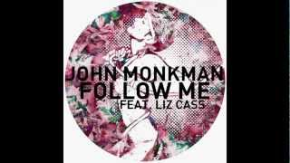 John Monkman - Follow Me feat. Liz Cass (Acapella)