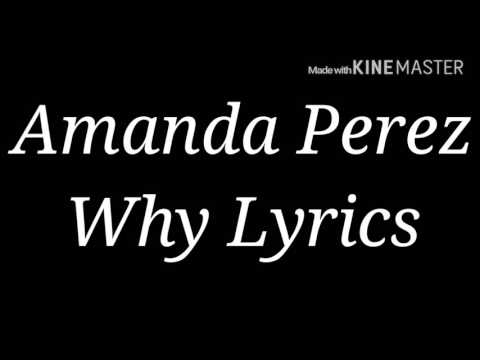 Amanda Perez Why Lyrics
