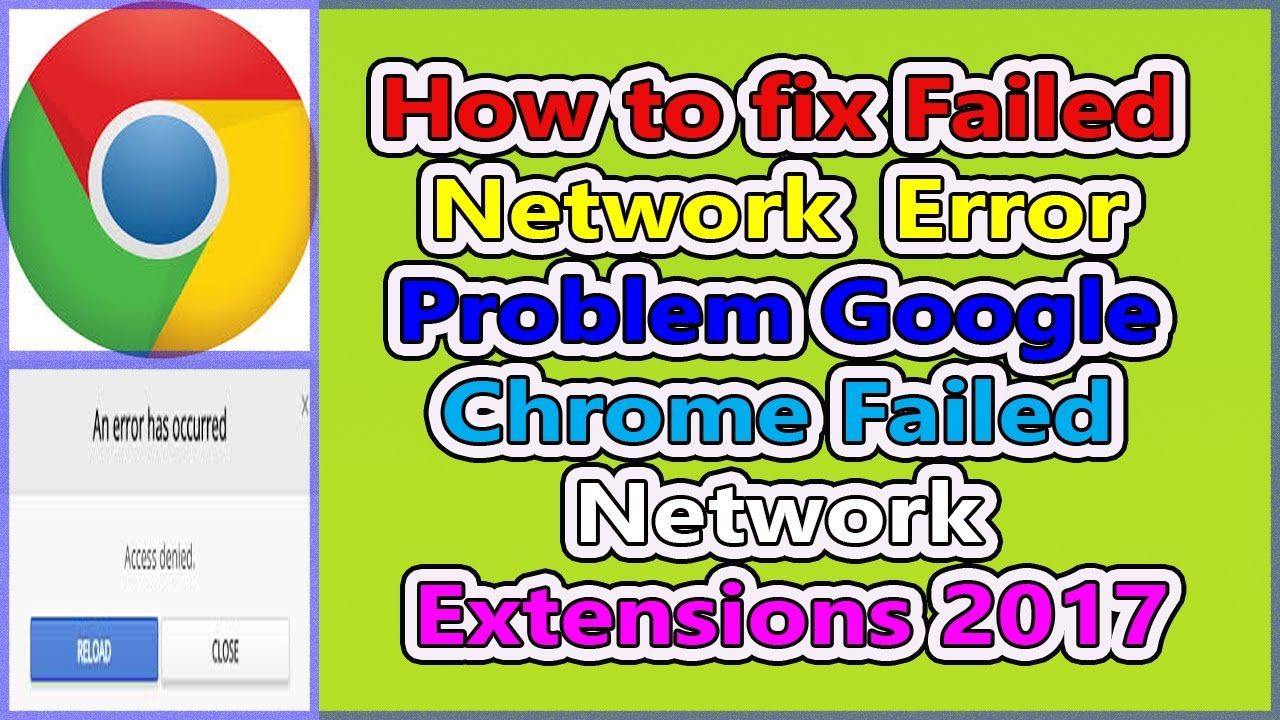 How to fix \'\'Failed Network Error\'\' Problem || google chrome Failed ...