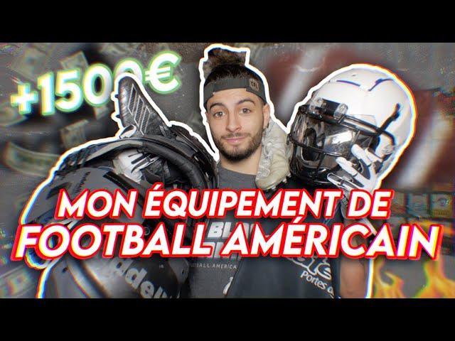 MON ÉQUIPEMENT DE FOOTBALL AMÉRICAIN - 2021 (+ de 1500€ 💶🤯)