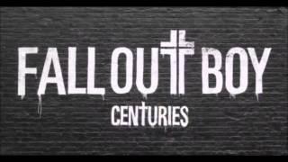 Fall Out Boy - Centuries (Instrumental)