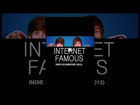 Internet Famous (2013) (Indie Documentary) Rohil Aniruth