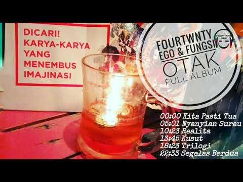 Fourtwnty - Ego & Fungsi Otak Full Album (Unofficial)