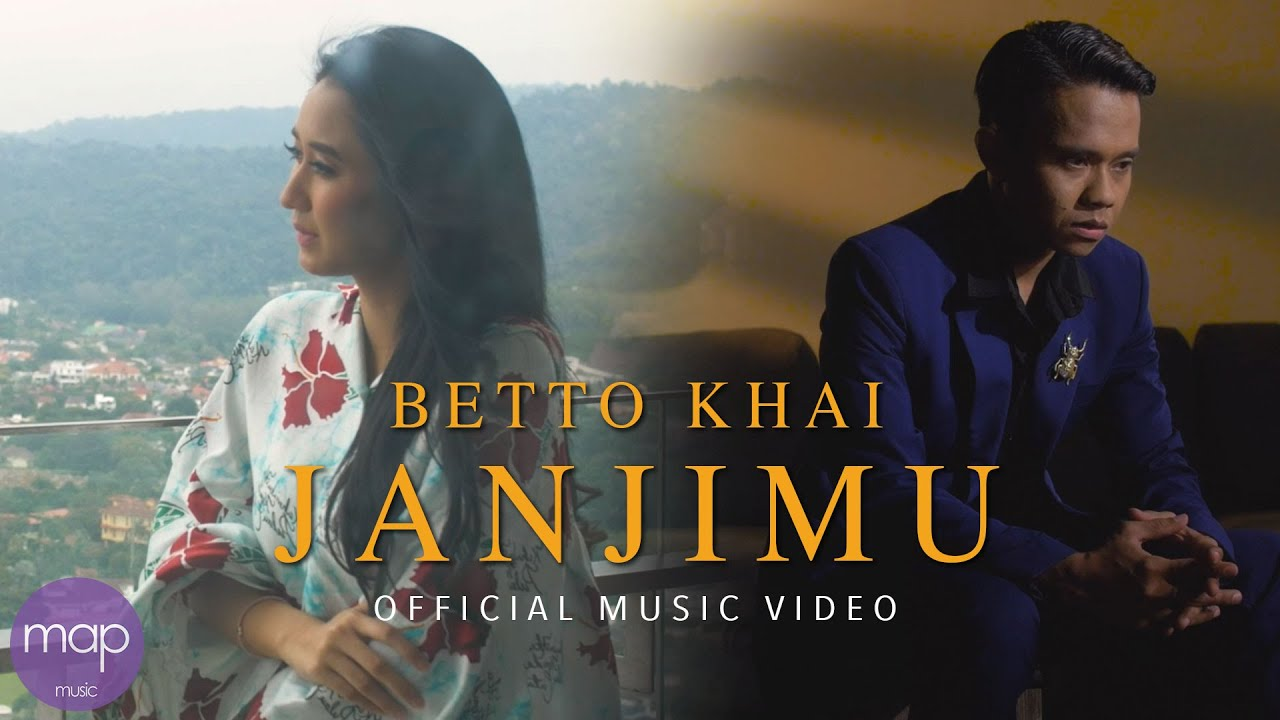 Betto Khai - Janjimu (Official Music Video) Wawasharf & Ameerais Forteen