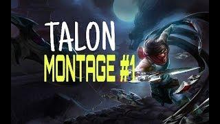 Talon Montage  - Best Talon Plays S8 | League Of Legends