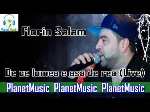 Florin Salam - De ce lumea e asa de rea (Live)