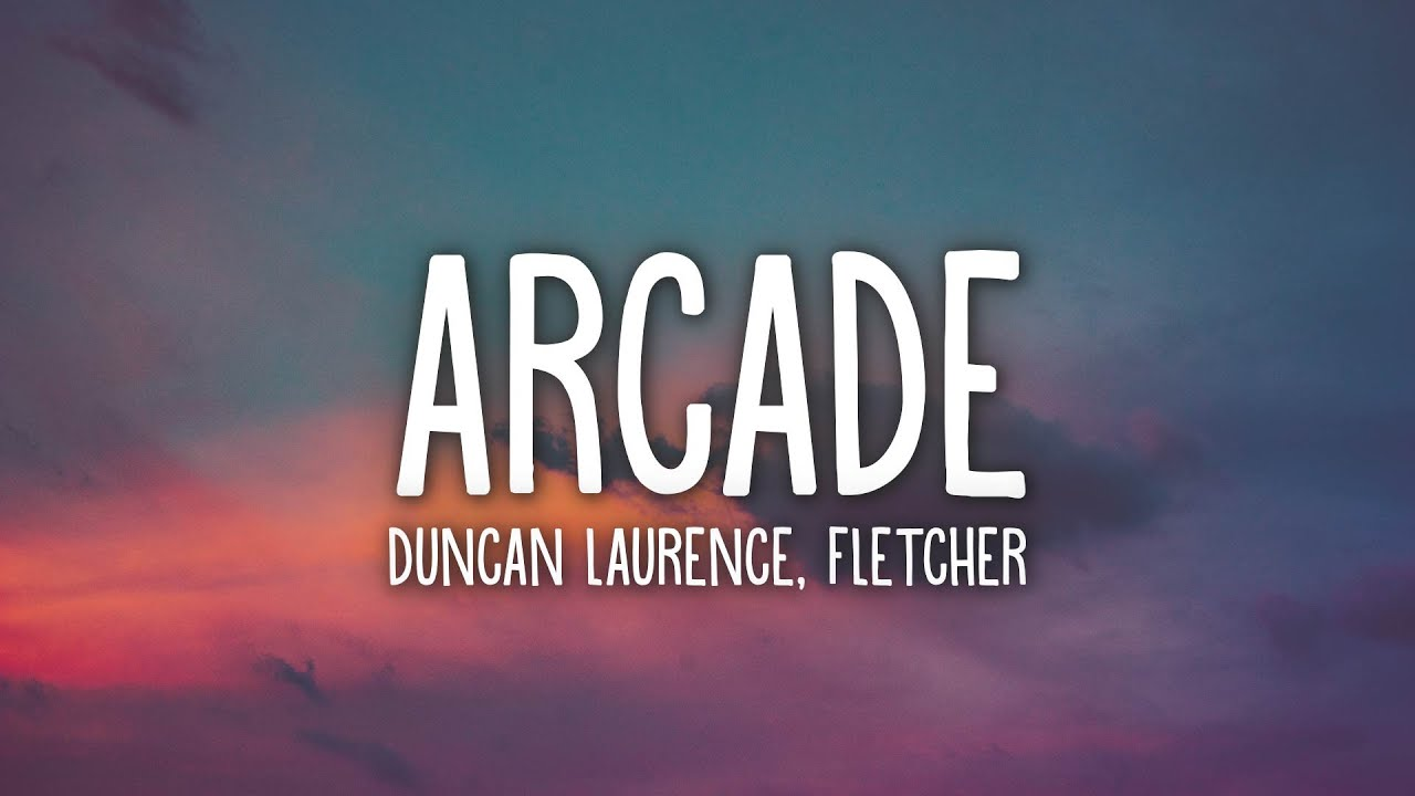 Download Duncan Laurence - Arcade (Lyrics) ft. FLETCHER