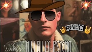 "RHEC | ""Hillbilly Psycho"" by Upchurch (Audio) REACTION [This  Kicks Ass]"