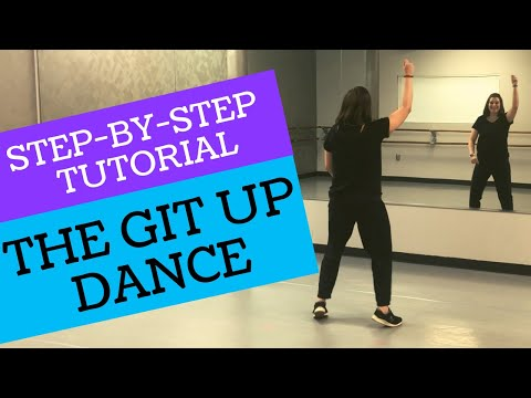 """""""THE GIT UP"""" DANCE 