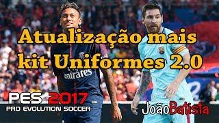 Atualização pes 2017 2.0 transferência de jogadores mais uniformes 20/08/2017