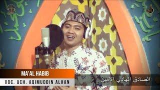 MA'AL HABIB ( NABIYYUROB ) WITH LYRIC  | VOC. ACH AQIMUDDIN ALHAN