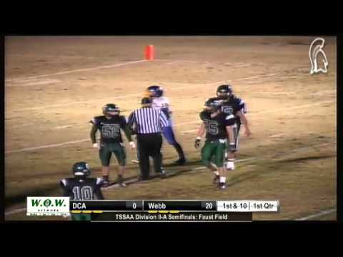Football- Webb Spartans vs. Donelson Christian Academy (TSSAA Divison II-A State Semifinals)