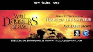 "With Daggers Drawn - ""Ares"""