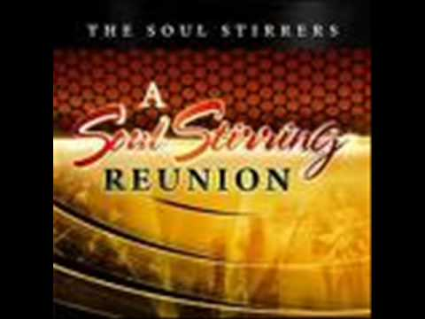 The Soul Stirrers -Lord, Remember Me( A Soul Stirring Reunion)