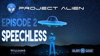 Project Alien | Episode 2 | Speechless