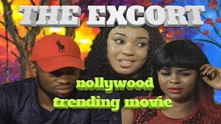 2019 NEW NOLLYWOOD MOVIES  | THE EXCORT