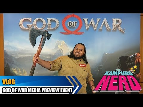 God Of War Media Preview Event Vlog | The Kampung Nerd