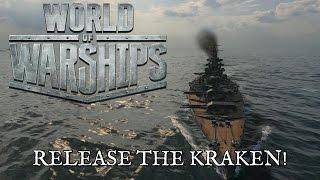World of Warships - Release the Kraken!