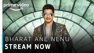 Bharat Ane Nenu|Mahesh Babu, Kiara Advani| Telugu Movie | Stream Now| Amazon Prime Video