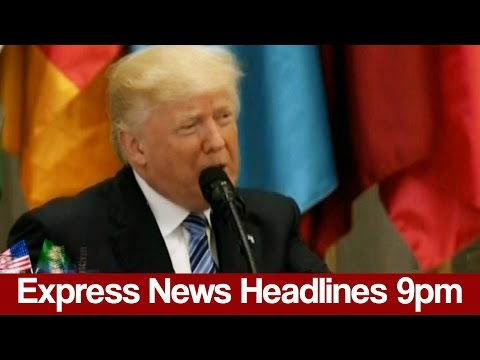 Express News Headlines and Bulletin - 09:00 PM - 21 May 2017 | Express News
