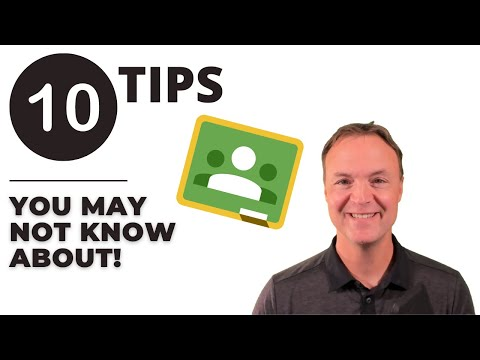 10 Tips to be Efficient in Google Classroom