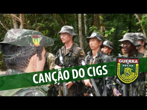 Canção do CIGS - Centro de Instrução de Guerra na Selva