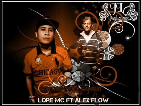 Lore Mc Ft Alex Flow //Contigo Todo Cambio// 2016