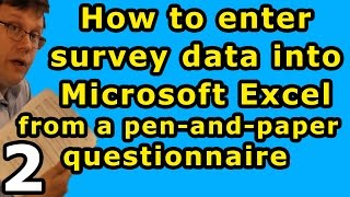 How to enter survey data into Excel from a pen-and-paper questionnaire
