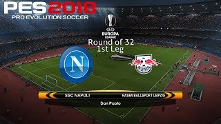 PES 2018 (PC) Napoli v RB Leipzig UEFA EUROPA LEAGUE ROUND OF 32 15/2/2018 1080P 60FPS