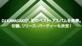 8/2(Fri) NAKED~DJ KAWASAKI Complete Best Release Party@TRUMP ROOM
