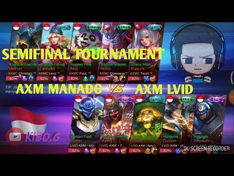 Semifinal Pertama AXM MANADO VS AXM LVID, Tournament Mobile Legend MLBB SULUT.