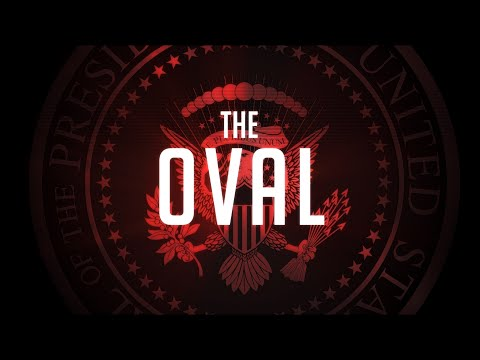 The Oval Official Trailer
