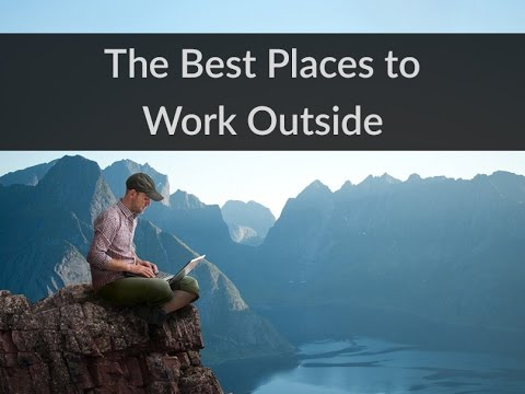 The Best Places to Work Outside