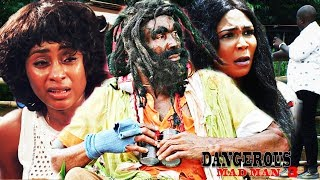 DANGEROUS MAD MAN SEASON 3- NEW MOVIE|2019 LATEST NIGERIAN NOLLYWOOD MOVIE