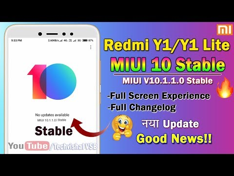 MIUI V10.1.1.0 Stable Update for Redmi Y1/Y1 Lite Rolling Out | MIUI 10 Stable Update Redmi Y1/Lite