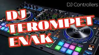 DJ TEROMPET BIKIN GEMETAR TERBARU 2019