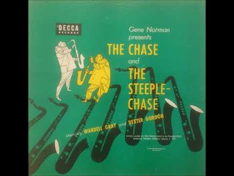 """Wardell Gray & Dexter Gordon – The Chase And The Steeplechase ( Full 10"""" Album )"""