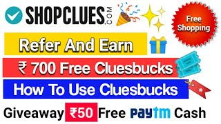 Cluesbucks Rs 700 Money Use In Shopclues | Shopclues Refer And Earn Offer 700 Use Kaise Kare 😊 screenshot 3