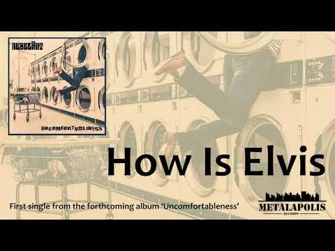 rebelHot - How Is Elvis (Official Video) Mp3