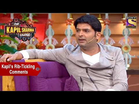Kapil's Rib-Tickling Comments - The Kapil Sharma Show