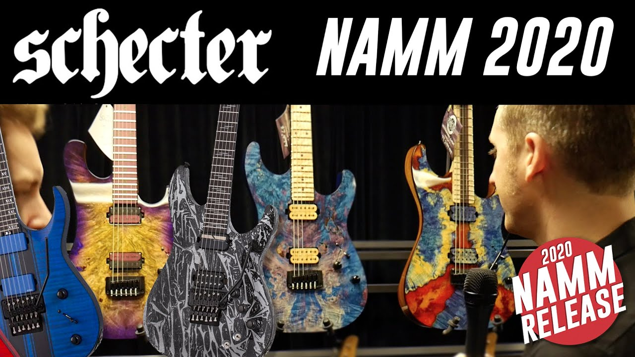 It S All New Schecter Namm 2020 Youtube