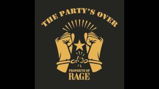 Single of The Week Prophets Of Rage by Prophets of Rage