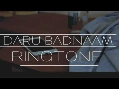 DARU BADNAAM || Best 2018 RINGTONE