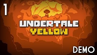Zero Plays: Undertale Yellow Demo - Ep 1 - Long Way Down