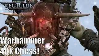 Warhammer 40,000: Regicide Gameplay! Warhammer 40k Chess!