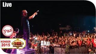 Live Konser ~ Pas Band - Aku @Ujung Berung 28 Maret 2015