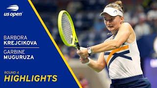 Barbora Krejčíková vs Garbiñe Muguruza Highlights | 2021 US Open Round 4
