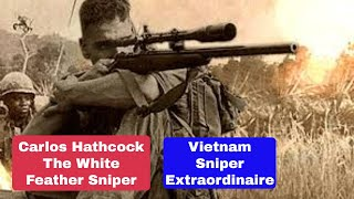 The Vietnam War Sniper Known as White Feather